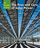 The Pros and Cons of Solar Power (Economics of Energy)
