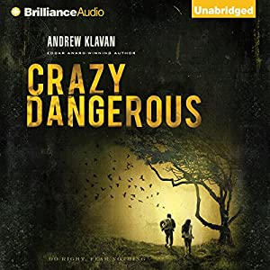 Crazy Dangerous Audiobook