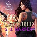Captured: A Fallen Siren Novella Audiobook by S.J. Harper Narrated by Johanna Parker