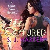 Captured: A Fallen Siren Novella | S.J. Harper