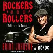 Rockers and Rollers: A Full-Throttle Memoir | [Brian Johnson]