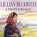 A Proper Woman Audiobook by Lillian Beckwith Narrated by Hannah Gordon