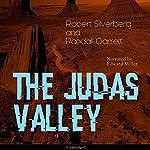 The Judas Valley | Robert Silverberg,Randall Garrett