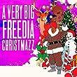 A Very Big Freedia Christmas
