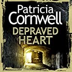 Depraved Heart   Patricia Cornwell