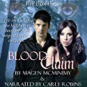 Blood Claim: Half-Blood Princess, Book 1 (       UNABRIDGED) by Magen McMinimy Narrated by Carly Robins