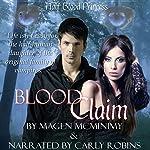 Blood Claim: Half-Blood Princess, Book 1 | Magen McMinimy