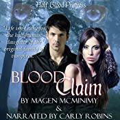 Blood Claim: Half-Blood Princess, Book 1 | Magen McMinimy