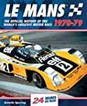 Le Mans 1970-79: The Official History...