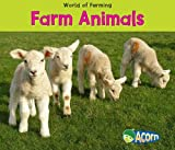 Farm Animals (World of Farming)