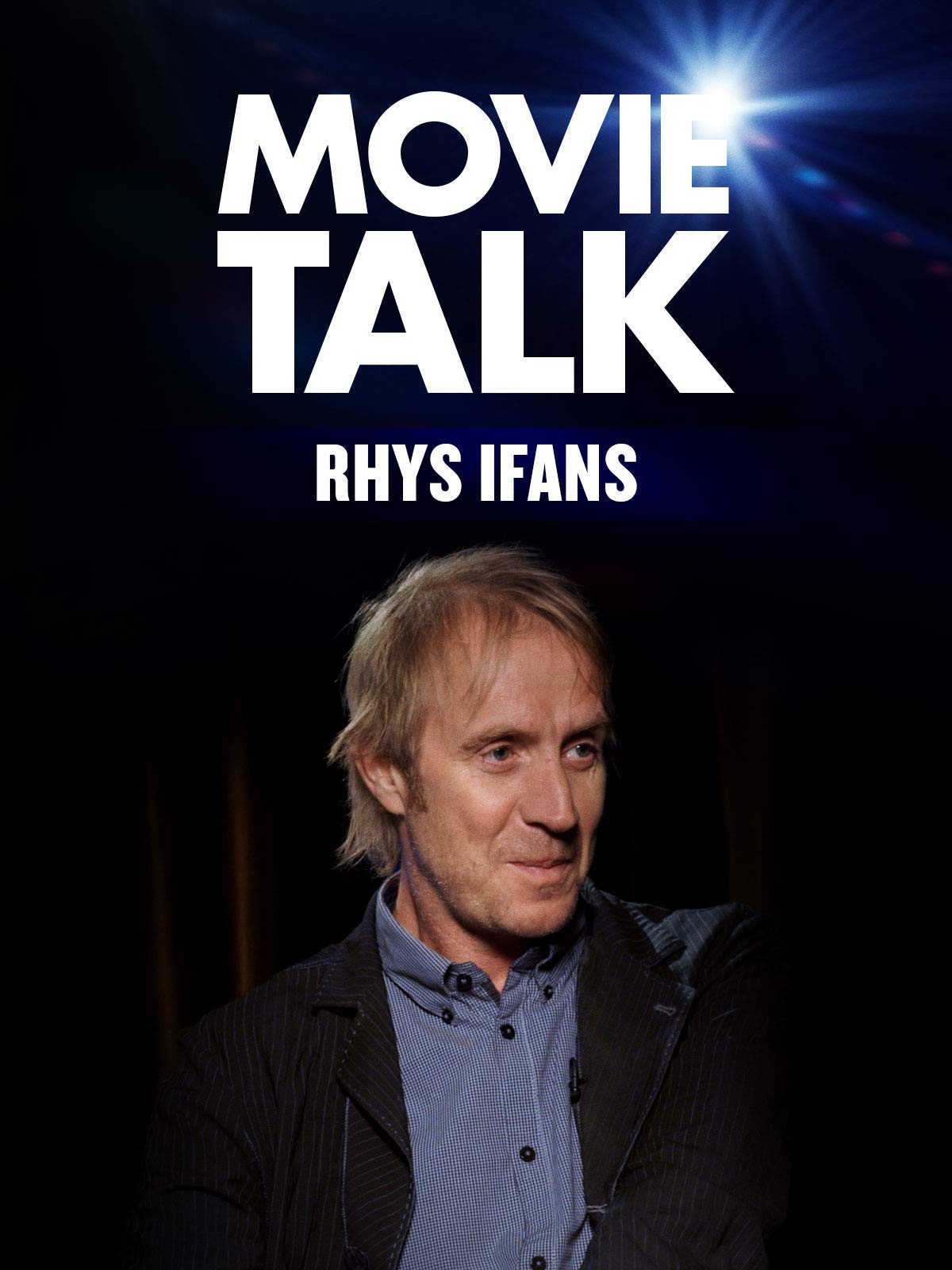 Rhys Ifans - Movie Talk