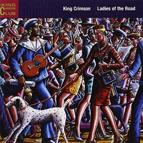 King Crimson - Ladies Of The Road (Disc 2) - Zortam Music