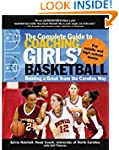 The Complete Guide to Coaching Girls'...