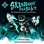 Die Diablerie bittet zum Sterben (Skulduggery Pleasant 3) | Derek Landy