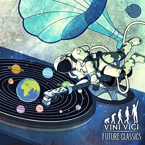 Vini Vici - Future Classics-2015-MYCEL Download