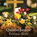 Funeral Note Audiobook by Quintin Jardine Narrated by James Bryce, Annie Aldington, Seán Barrett, Garth Cruickshank, Joe Dunlop