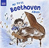 Beethoven: My First Beethoven Album (Naxos: 8578206) Various Artists