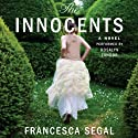 The Innocents (       UNABRIDGED) by Francesca Segal Narrated by Rosalyn Landor