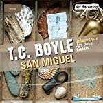 San Miguel | T.C. Boyle