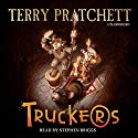 Truckers: The Bromeliad Trilogy #1 (       UNABRIDGED) by Terry Pratchett Narrated by Stephen Briggs