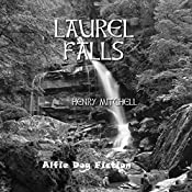 Laurel Falls: The Benjamin Drum Trilogy, Book 3 | Henry Mitchell