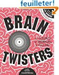 Brain Twisters : The Science of Think...
