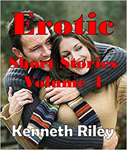 Erotic Short Stories - Volume 4