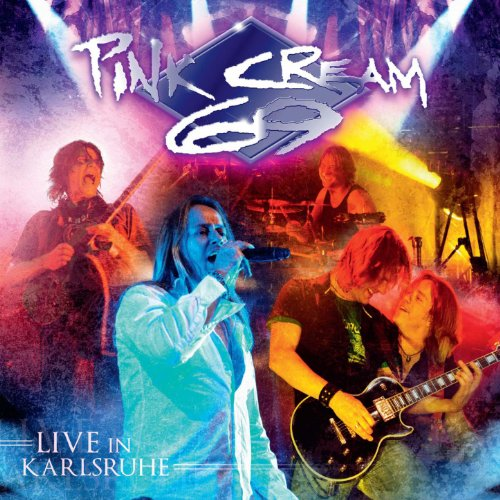 Pink Cream 69 - Live in Karlsruhe (Jap. Ed.)-2CD-2009-MCA int Download