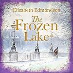 The Frozen Lake: A Vintage Mystery | Elizabeth Edmondson