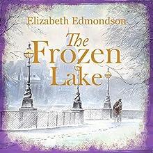 The Frozen Lake: A Vintage Mystery Audiobook by Elizabeth Edmondson Narrated by Nicolette McKenzie