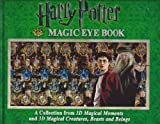 img - for Harry Potter Magic Eye Book: A Collection from 3D Magical Moments and 3D Magical Creatures, Beasts and Beings book / textbook / text book