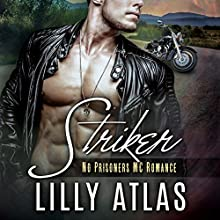 Striker: No Prisoners MC, Book 1 Audiobook by Lilly Atlas Narrated by Noah Michael Levine