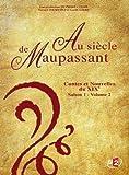 Image de Au siècle de Maupassant : Contes et Nouvelles du 19e, Saison 1 - Volume 2
