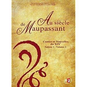 Au siècle de Maupassant : Contes et Nouvelles du 19e, Saison 1 - Volume 2