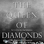 The Queen of Diamonds: The Red Dog Conspiracy, Part 2 | Patricia Loofbourrow