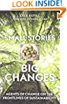 Small Stories, Big Changes: Agents of...