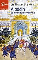 Les Mille et Une Nuits : Aladdin ou la lampe merveilleuse