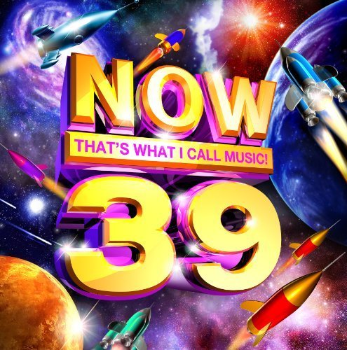 Now 39: That's What I Call Music by Various Artists, Katy Perry, Lady Gaga, Pitbull, Britney Spears, Jennifer Lopez,... by Katy Perry, Lady Gaga, Pitbull, Britney Spears, Jennifer Lopez, Various Artists