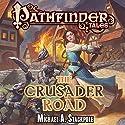 The Crusader Road Hörbuch von Michael A. Stackpole Gesprochen von: Tavia Gilbert
