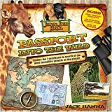 Passport Into the Wild ~ Jack Hanna