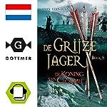 De koning van Clonmel (De Grijze Jager 8) | John Flanagan