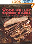 The Wood Pellet Smoker and Grill Cook...