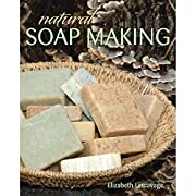 Natural Soap Making Paperback – March 1 2013