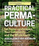 Practical Permaculture for Home Lands...