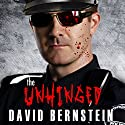The Unhinged Audiobook by David Bernstein Narrated by David Stifel