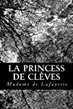 La princess de Clèves (French Edition) (1480183148) by Lafayette, Madame de