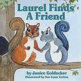 Laurel Finds A Friend