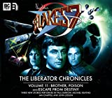 img - for The Liberator Cronicles: Volume 11 (Blake's 7) book / textbook / text book