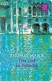 Der Tod in Venedig: Novelle (Fischer Taschenbibliothek)