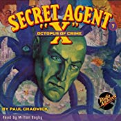 Secret Agent X #7: Octopus of Crime | Paul Chadwick